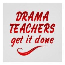 drama_teachers_posters-rcc2c2e0db422458fa6c57145a4811979_wao_8byvr_324